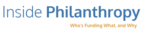 Inside Philanthropy logo, which features the name in blue letters with the tagline, Who's Funding What, and Why, in smaller yellow letters. Posted with the article, With an Eye on History, a Couple Gives to Organize and Train Reform Jews to Stand Up for Immigrants.