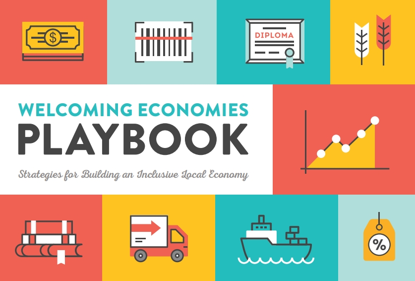 Welcoming Economies Playbook: Strategies for Building an Inclusive Local Economy