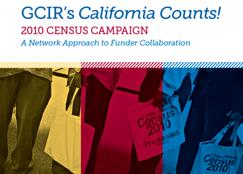 California Counts! 2010 Census Campaign: A Network Approach to Funder Collaboration