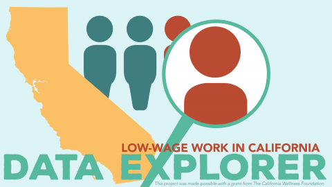 Low-Wage Work in California Data Explorer